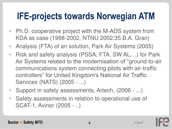 IFE-projects towards Norwegian ATM