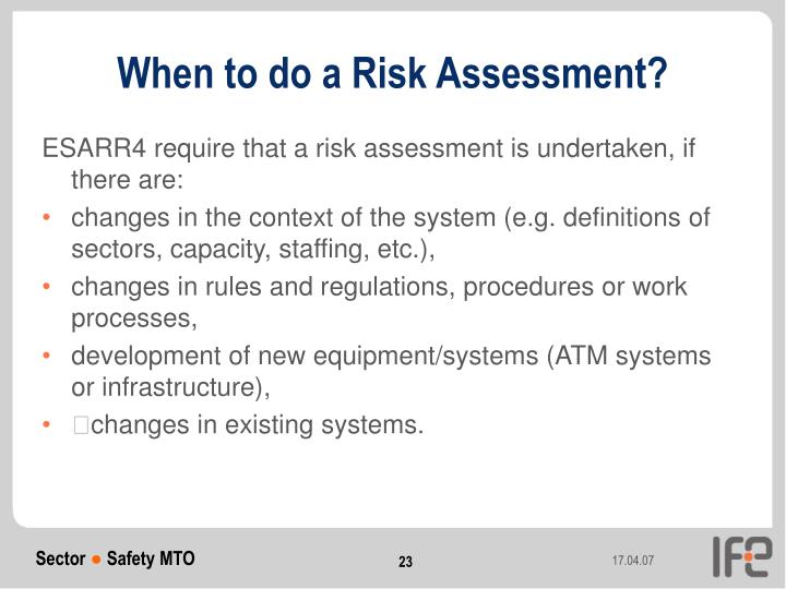 When to do a Risk Assessment?