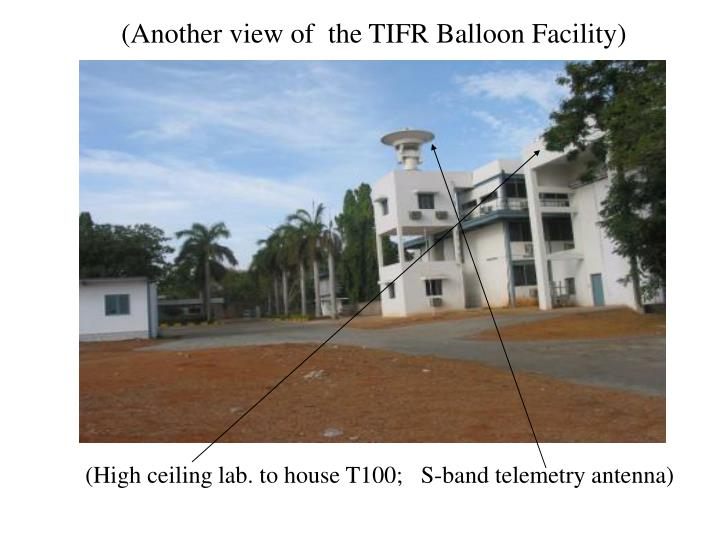 (Another view of  the TIFR Balloon Facility)
