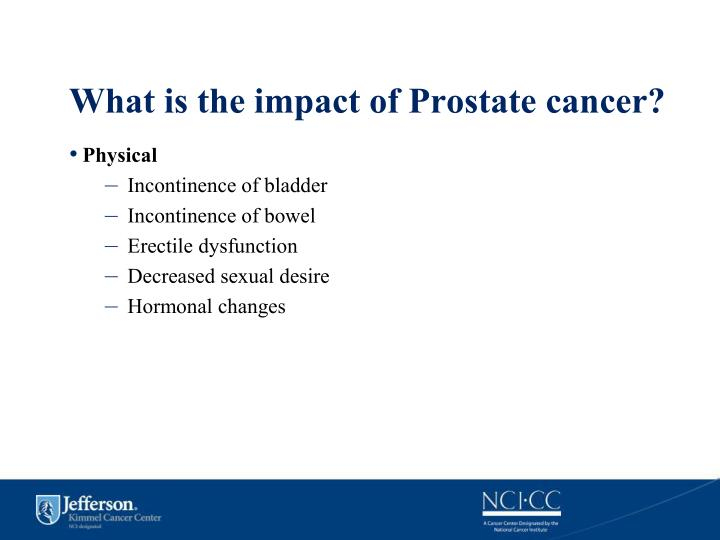 What is the impact of Prostate cancer?