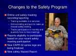 changes to the safety program