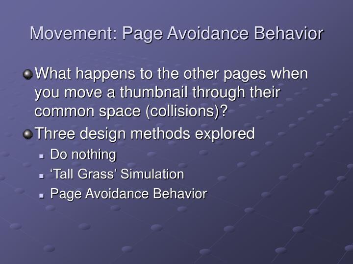 Movement: Page Avoidance Behavior