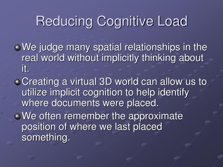 Reducing Cognitive Load