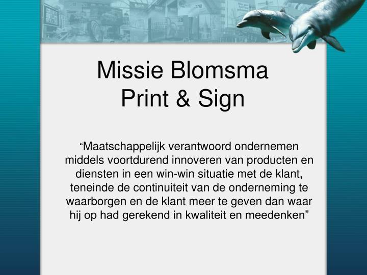 Missie Blomsma