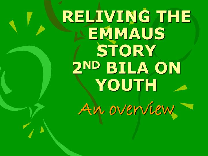 RELIVING THE EMMAUS STORY