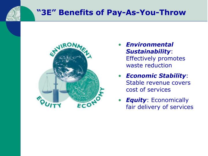 3e benefits of pay as you throw