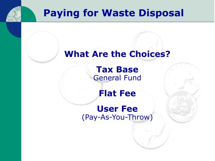 Paying for waste disposal