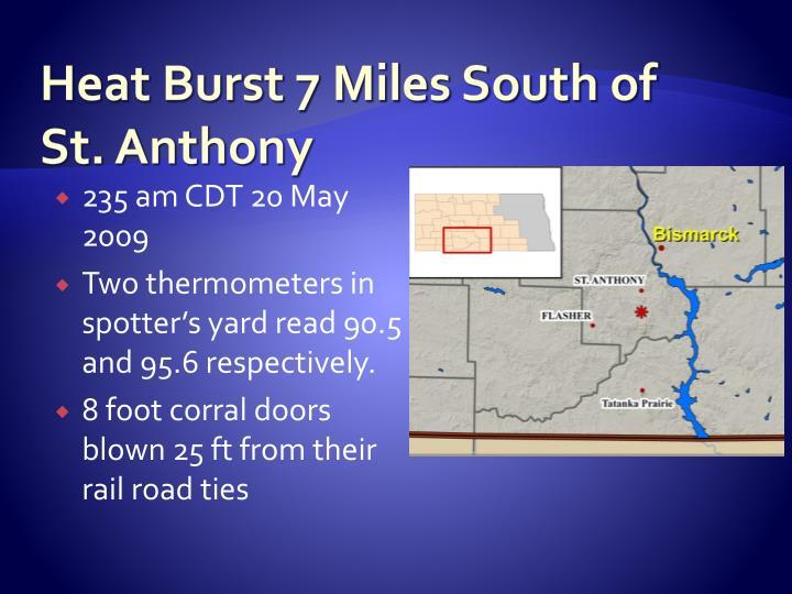Heat Burst 7 Miles South of