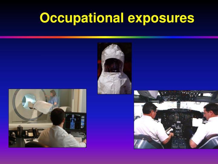 Occupational exposures