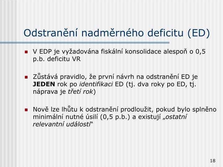 Odstranění nadměrného deficitu (ED)