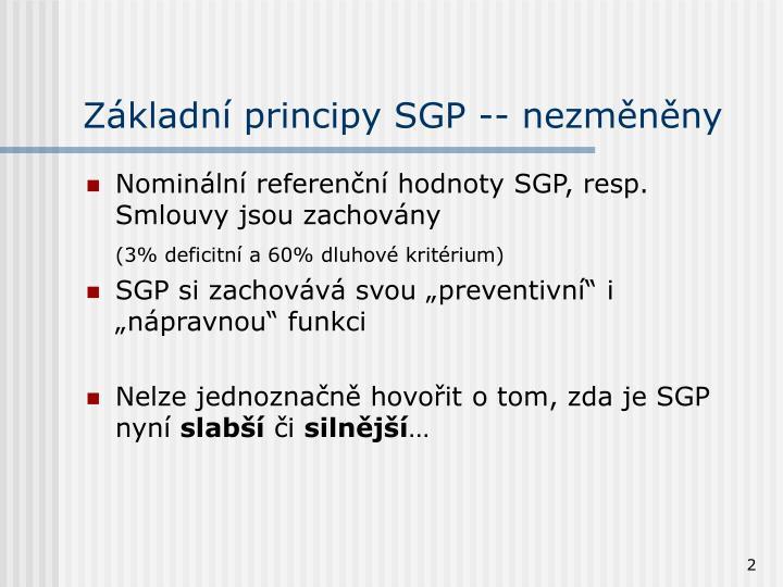 Základní principy SGP -- nezměněny