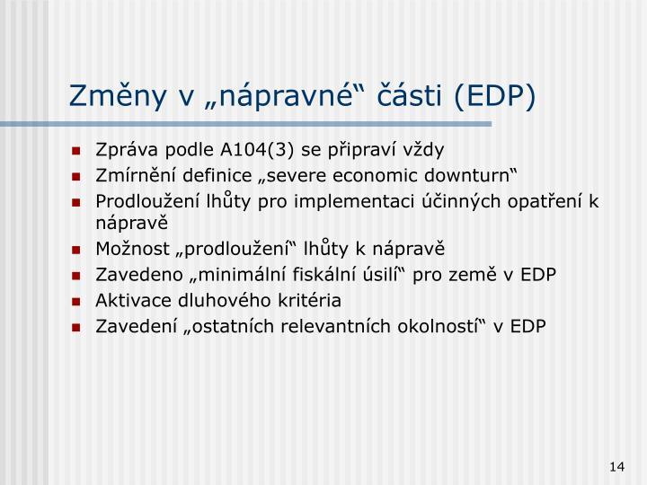 """Změny v """"nápravné"""" části (EDP)"""