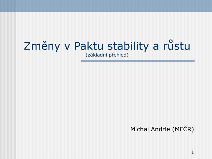 zm ny v paktu stability a r stu z kladn p ehled