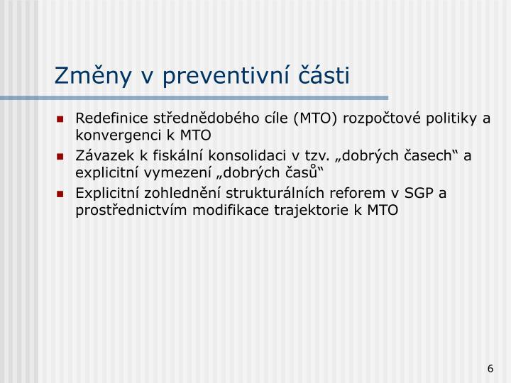 Změny v preventivní části