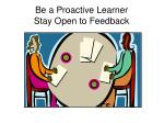 be a proactive learner stay open to feedback