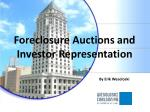 foreclosure auctions and investor representation