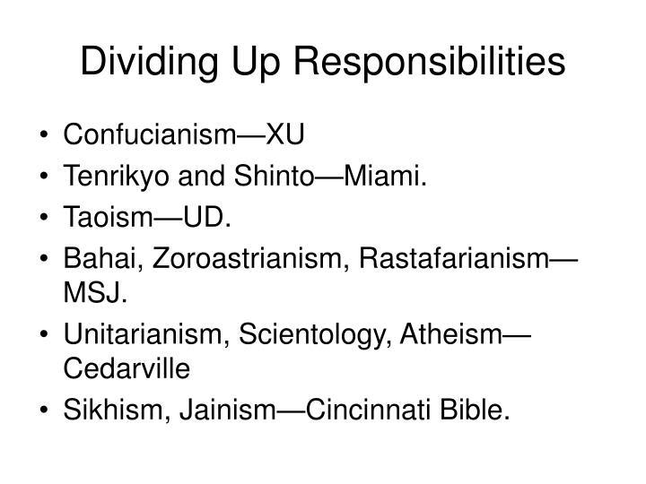 Dividing Up Responsibilities
