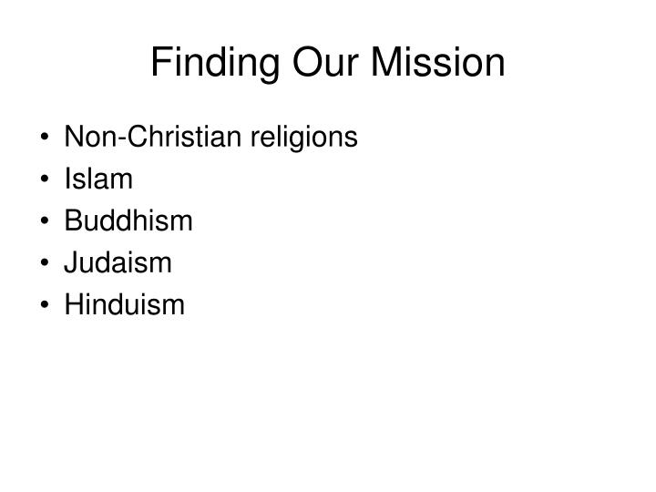 Finding Our Mission