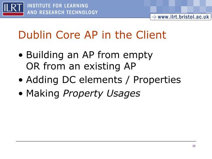 Dublin Core AP in the Client
