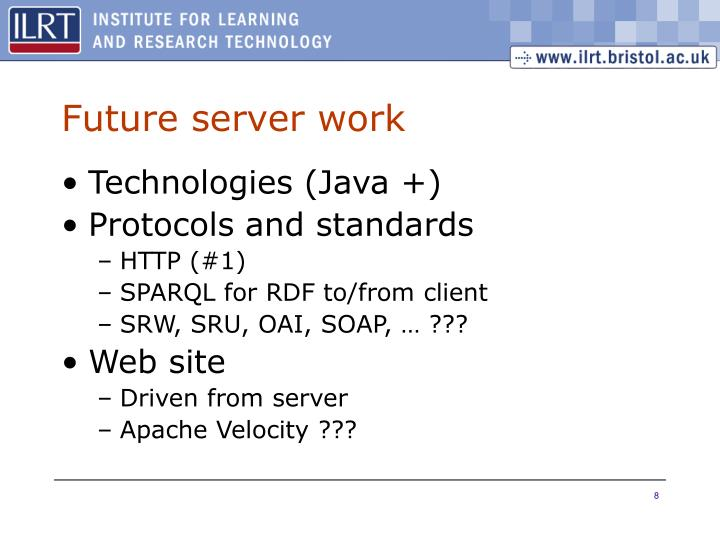 Future server work