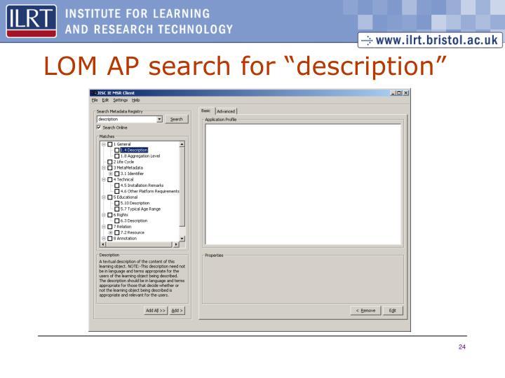 "LOM AP search for ""description"""