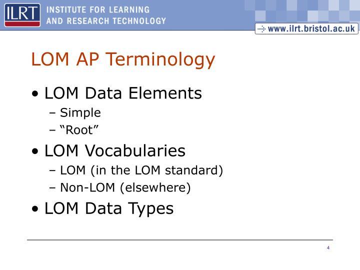 LOM AP Terminology