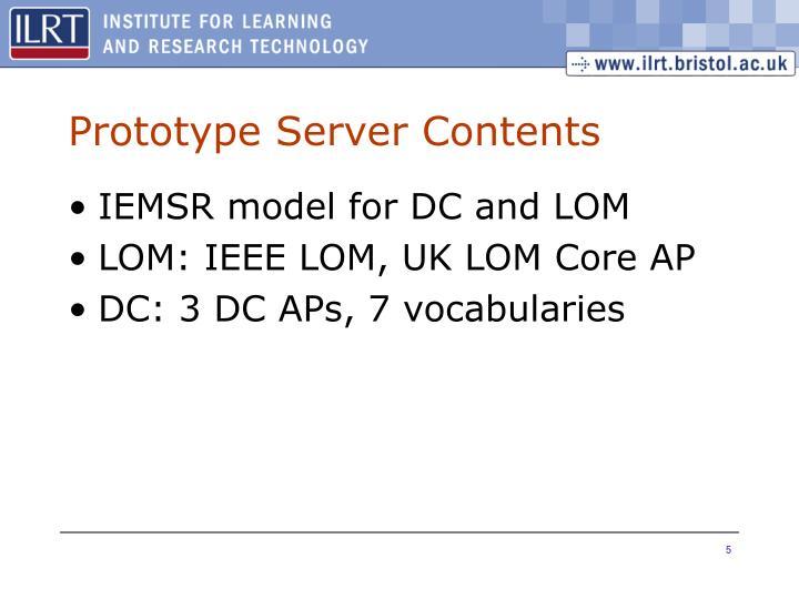 Prototype Server Contents