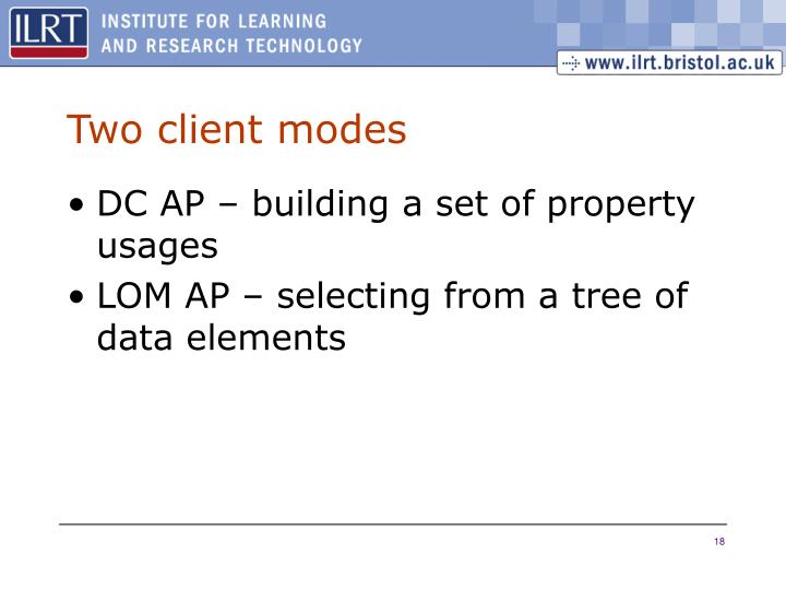Two client modes