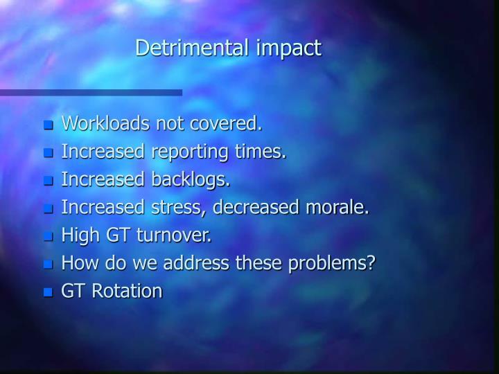 Detrimental impact
