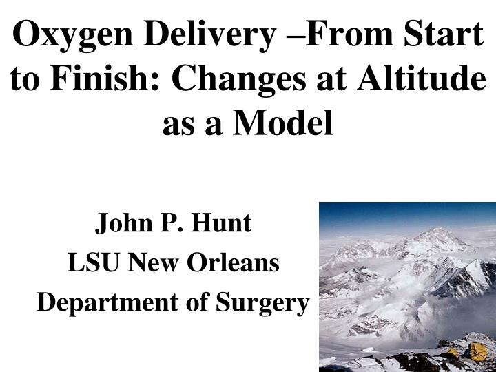Oxygen delivery from start to finish changes at altitude as a model