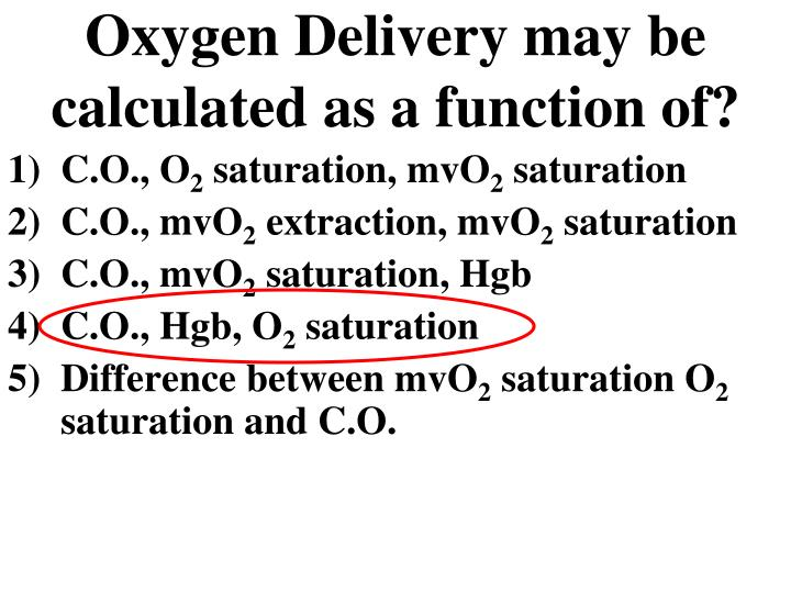 Oxygen Delivery may be calculated as a function of?