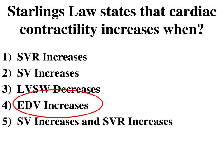 Starlings Law states that cardiac contractility increases when?