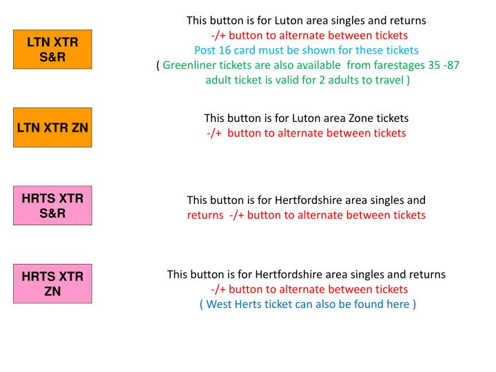 This button is for Luton area singles and returns