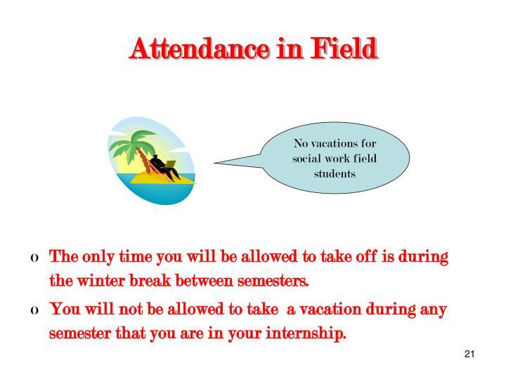 Attendance in Field