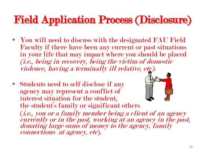 Field Application Process (Disclosure)