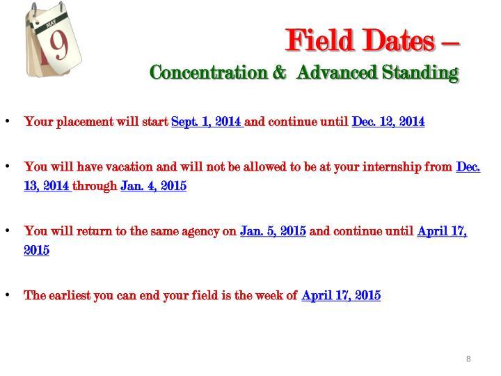 Field Dates –