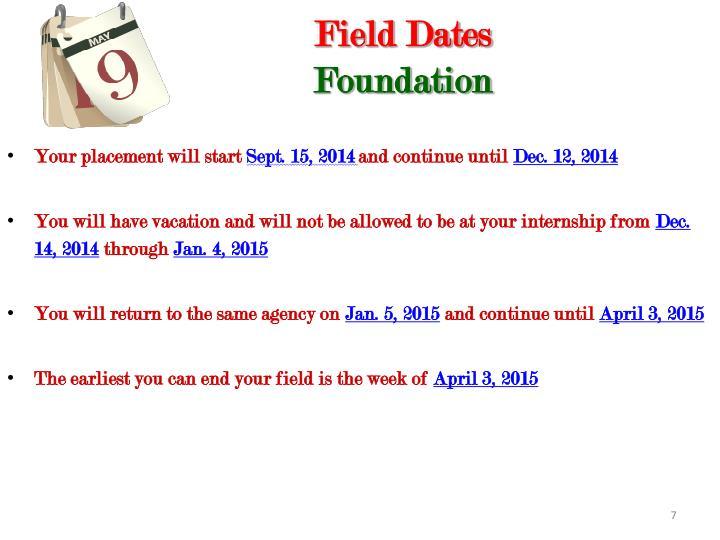 Field Dates