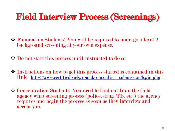 Field Interview Process (Screenings)