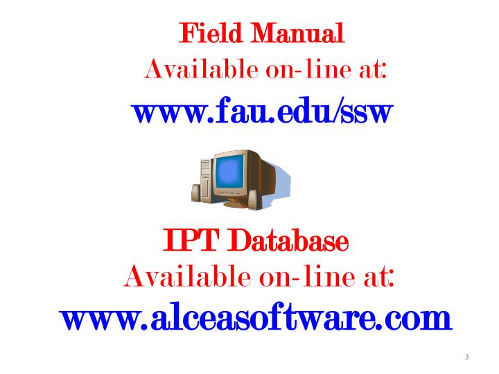 Field manual available on line at www fau edu ssw