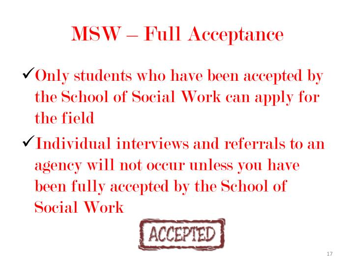 MSW – Full Acceptance