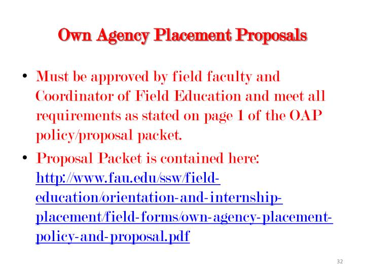 Own Agency Placement Proposals