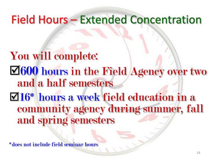 Field Hours –