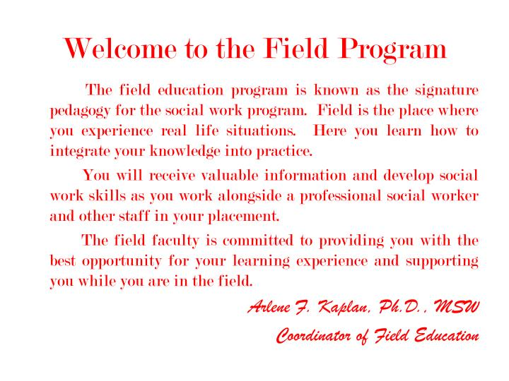 Welcome to the field program
