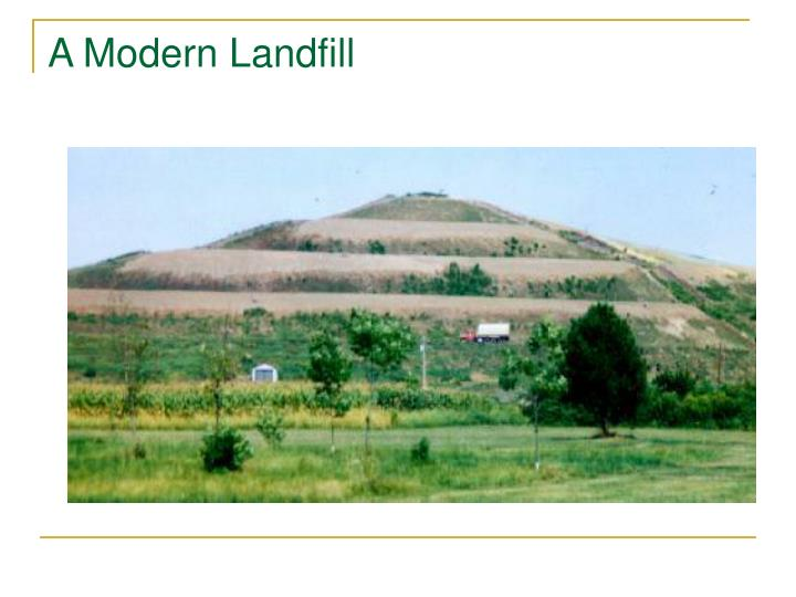 A Modern Landfill