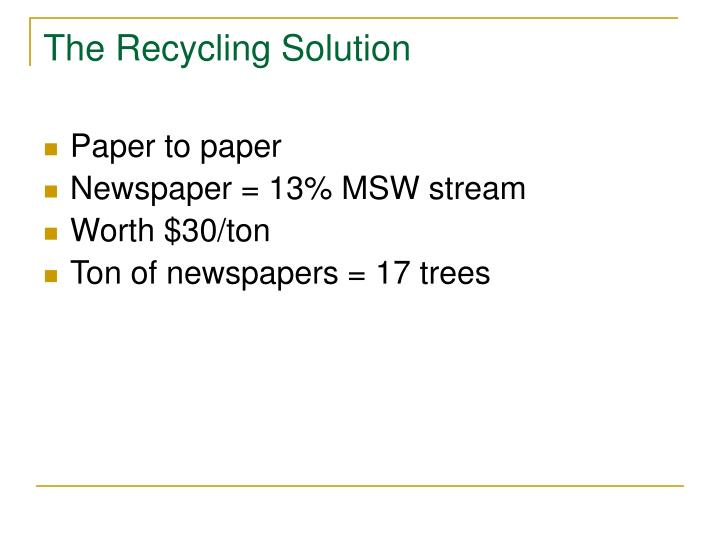 The Recycling Solution
