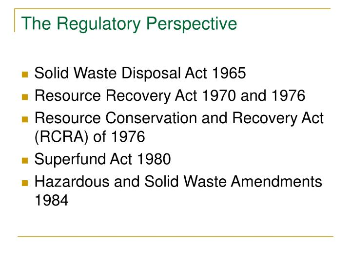 The Regulatory Perspective