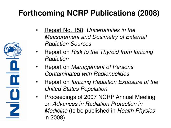 Forthcoming NCRP Publications (2008)