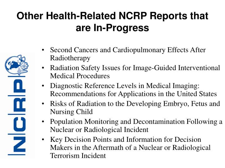 Other Health-Related NCRP Reports that are In-Progress