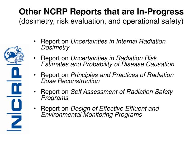 Other NCRP Reports that are In-Progress
