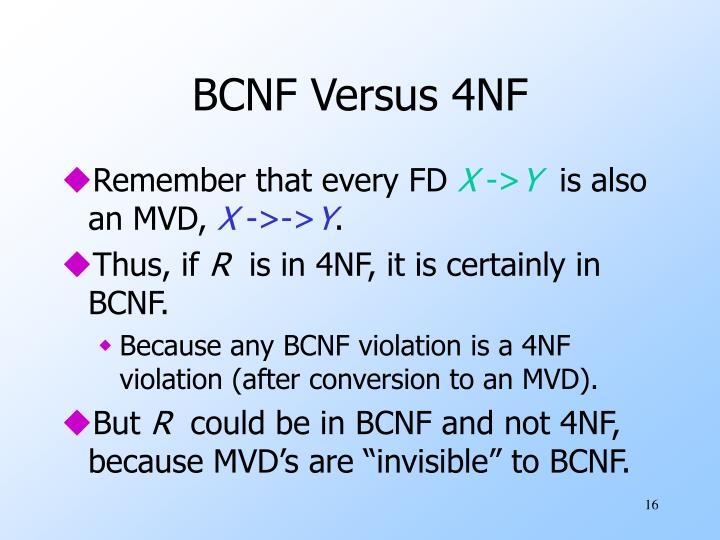 BCNF Versus 4NF
